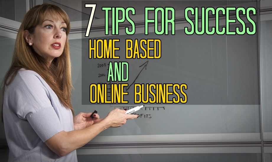 Home Based Business Tips