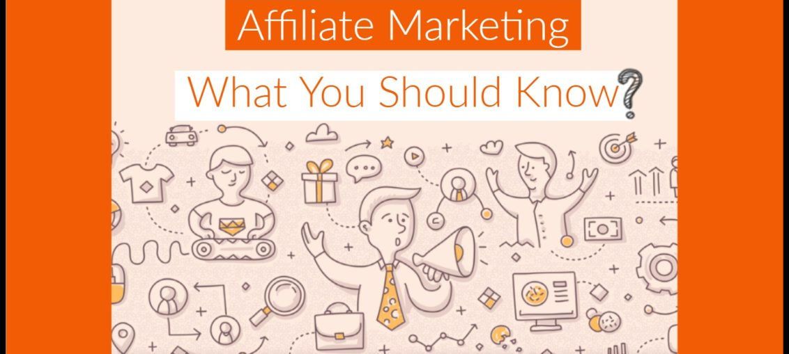 affiliate marketing what you should know