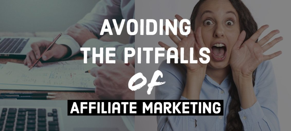 pitfalls of affiliate marketing