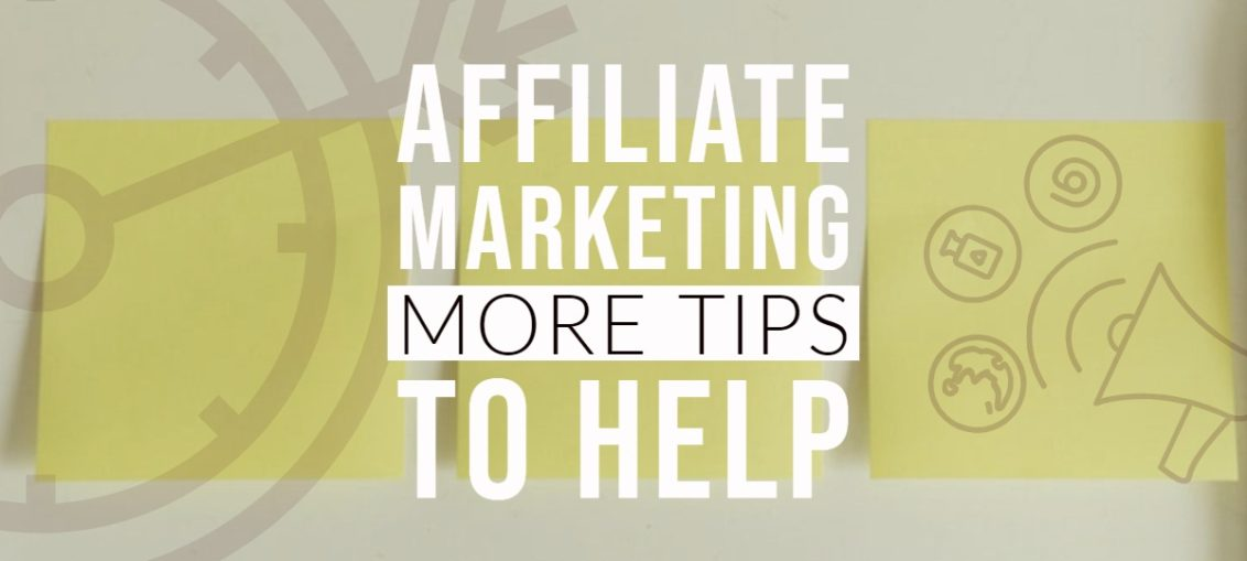 more tips of affiliate marketing