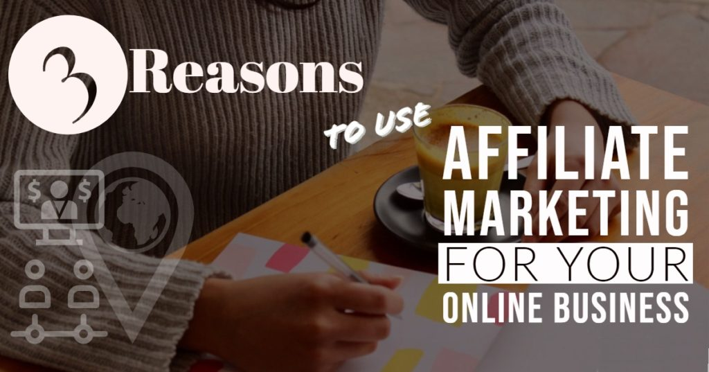 Reasons To Use Affiliate Marketing