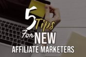 5 starting tips for new affiliate marketers