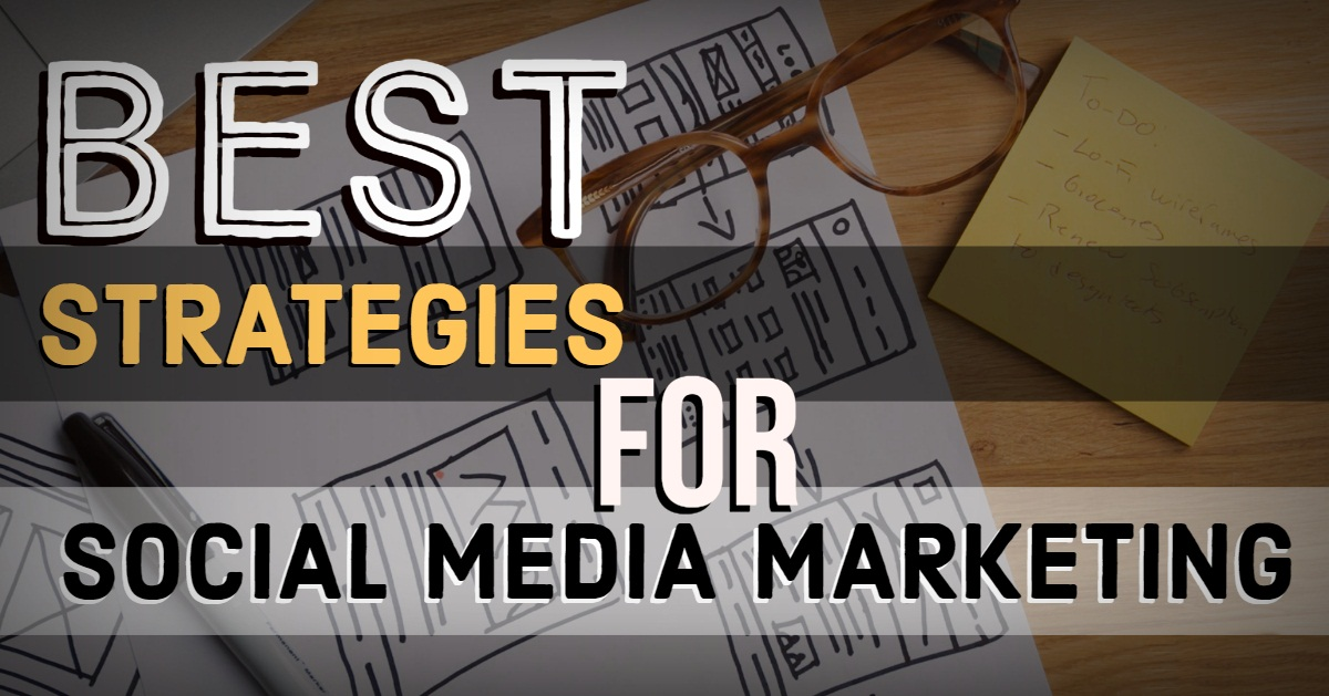 best strategies for social media marketing