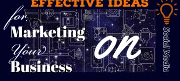 effective Ideas for Social Media Marketing