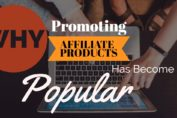 why promoting affiliate products has become popular