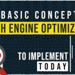 2 Basic Concepts Of Search Engine Optimization that You can Implement Today